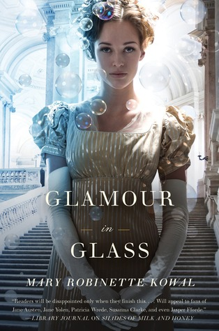 Backlist Burndown Review: Glamour in Glass by Mary Robinette Kowal