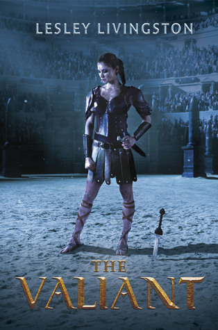 Review: The Valiant by Lesley Livingston