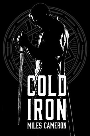 Review: Cold Iron by Miles Cameron