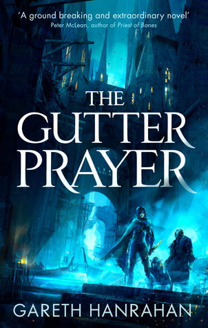 Review: The Gutter Prayer by Gareth Hanrahan