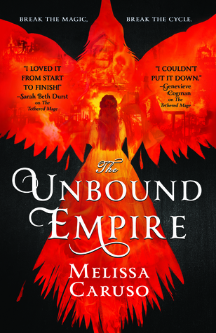 Review: The Unbound Empire by Melissa Caruso