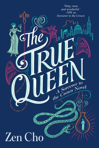 Review: The True Queen by Zen Cho