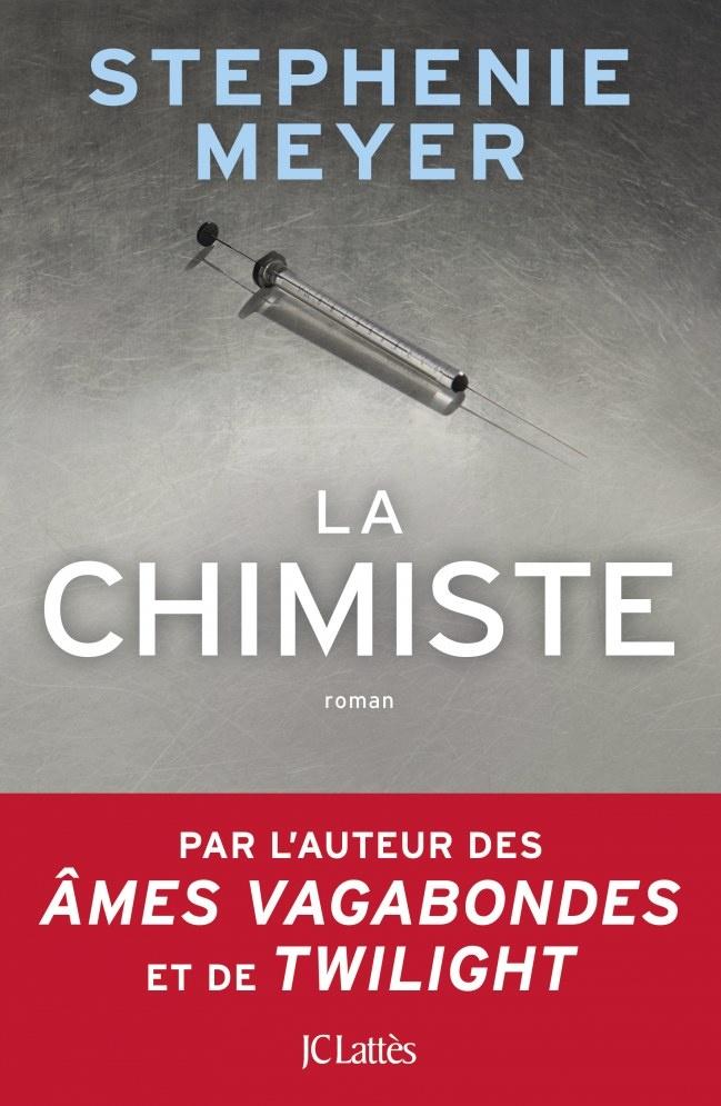 La Chimiste - Stephenie Meyer