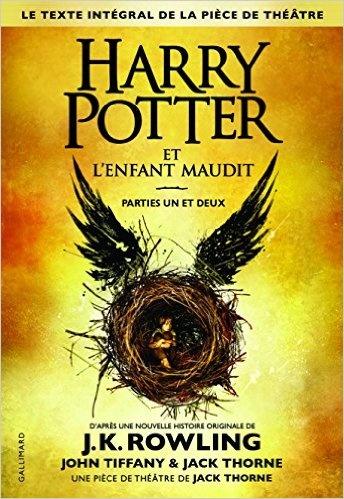 Harry Potter et l'enfant maudit - J.K.Rowling - John Tiffany & Jack Thorne