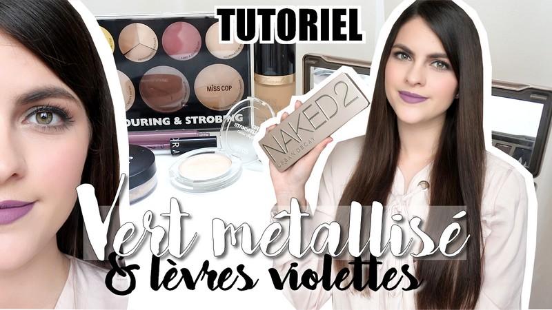 Tutoriel • Vert métallisé et lèvres violettes tendance clemence