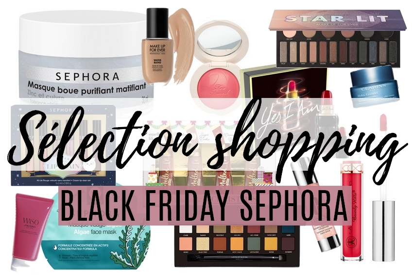 SÉLECTION SHOPPING • Black Friday Sephora