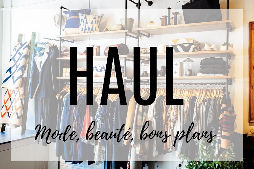 Haul • Bons plans mode & co