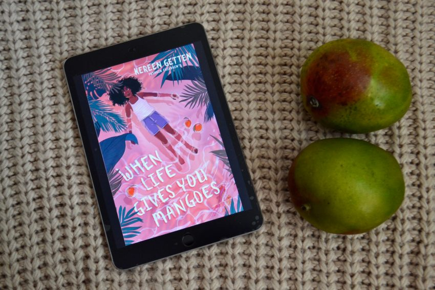 When Life Gives You Mangoes eBook by Kereen Getten