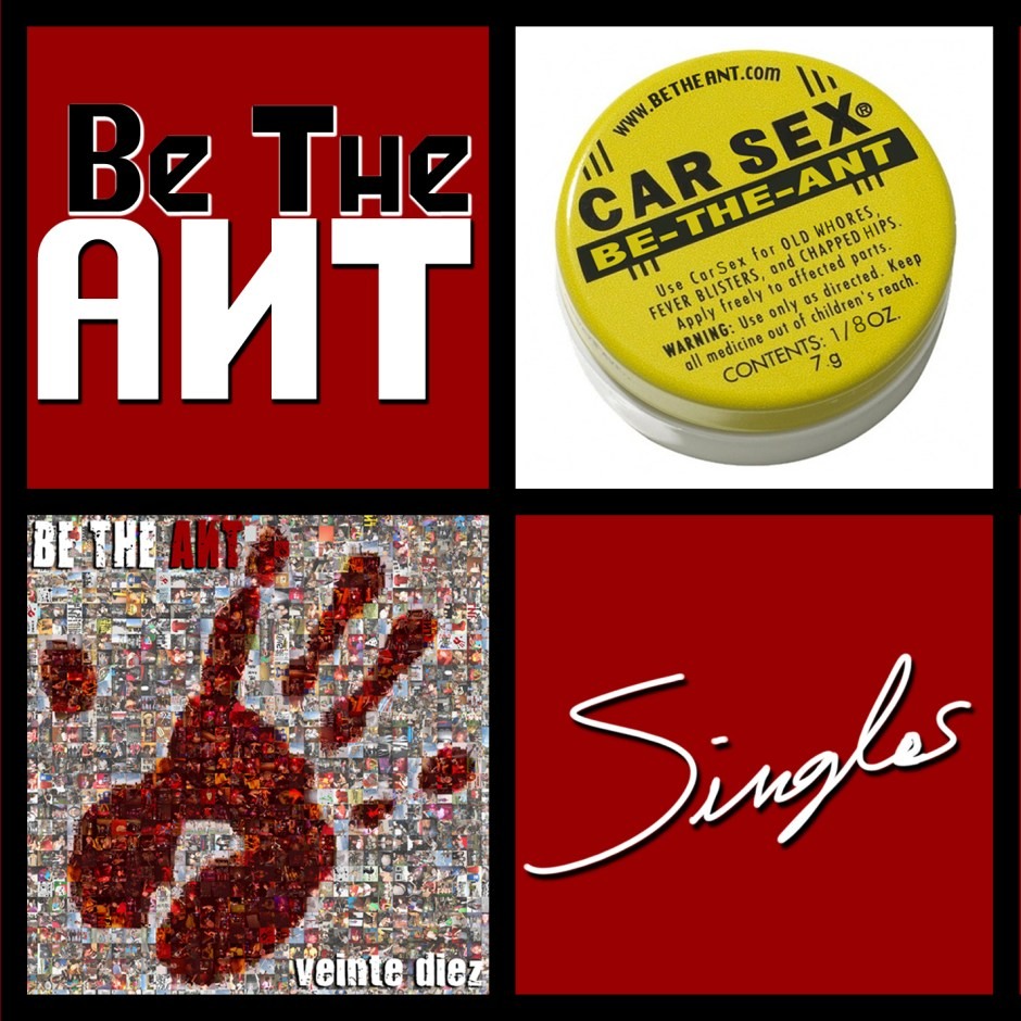 "Be The Ant ""Singles"" EP"