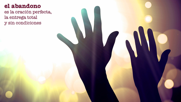 La oración del corazón | Oración de abandono (1)