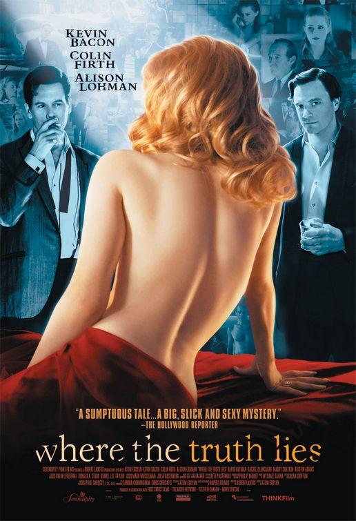 Where the Truth Lies / Εκεί που Βρίσκεται η Αλήθεια  (2005)