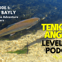 Tenkara Angler Level Line Podcast Episode 1 - Tom Bayly TAO Tenkara