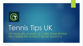 Tennis Tips UK 4th January 2017