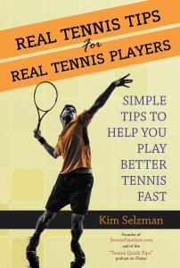 Real Tennis Tips For Real Tennis Players - on Amazon