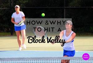 How and Why to Hit a Block Volley – Tennis Quick Tips Podcast 40