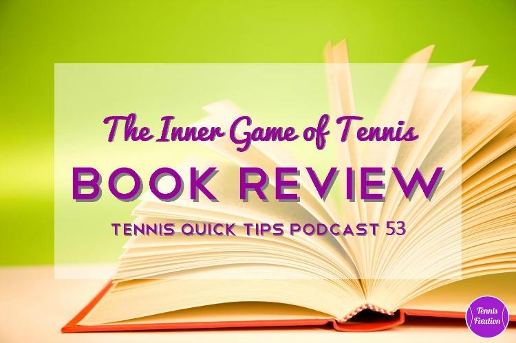 Book Review - Inner GAme of Tennis