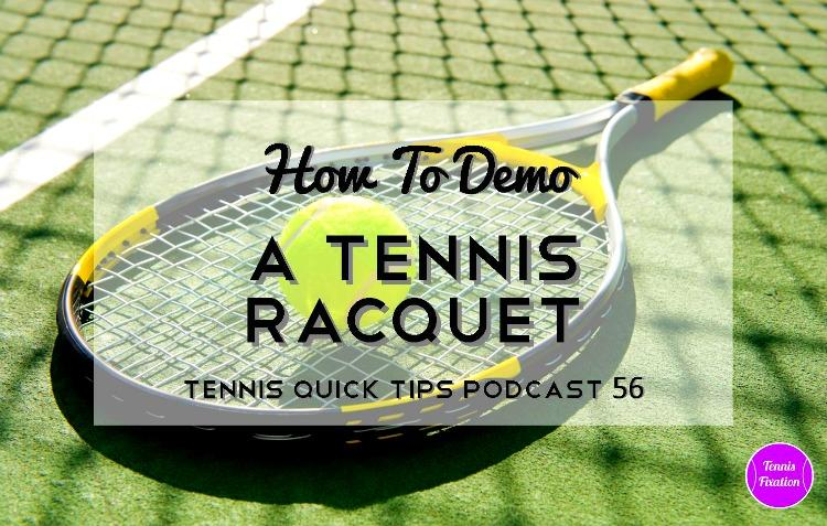How-To-Demo-A-Tennis-Racquet