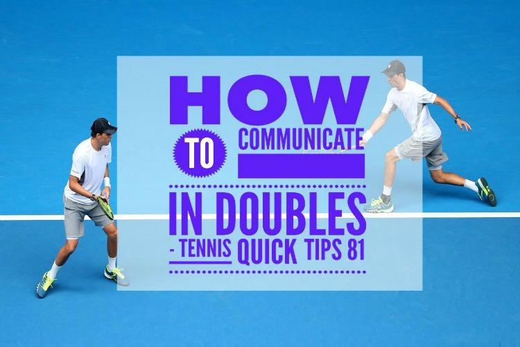 How to Communicate in Doubles - Tennis Quick Tips Podcast 81