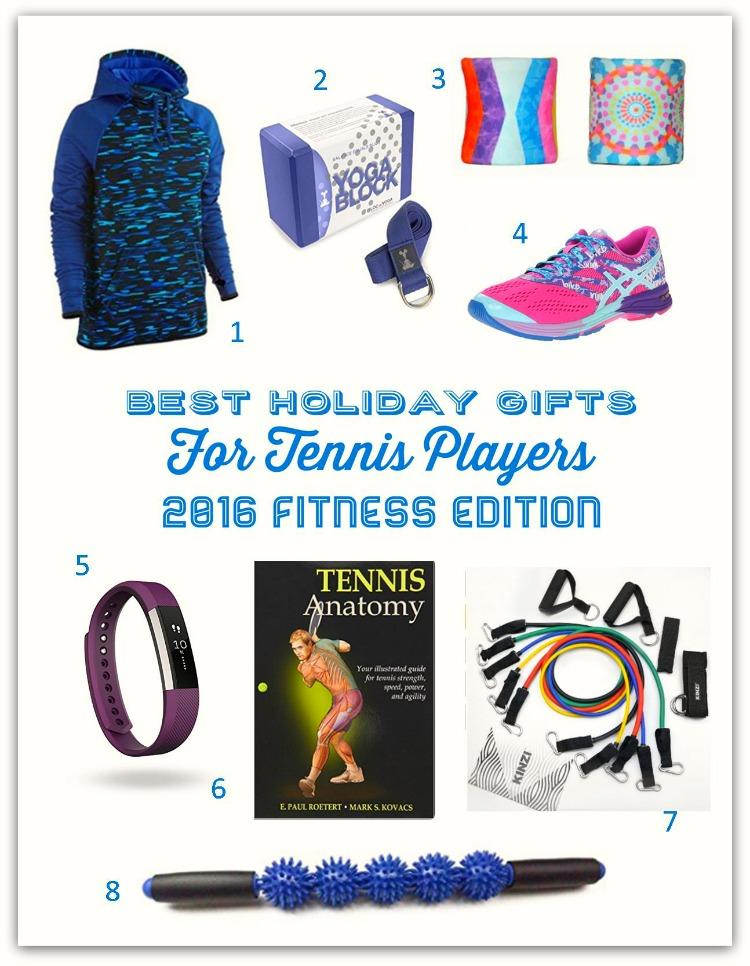 Best Holiday Gifts for Tennis Players - 2016 Fitness Edition