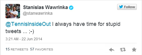 Stan Wawrinka always time for stupid tweets tweet June 2014