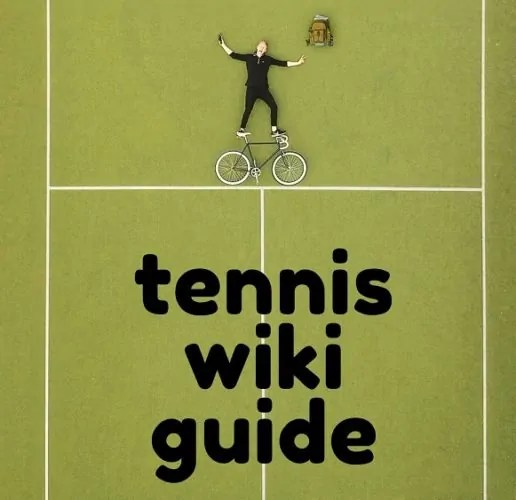 Tennis Wiki Guide