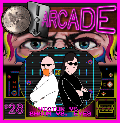 Podcast 28 : Eyes — Ten Pence Arcade Podcast