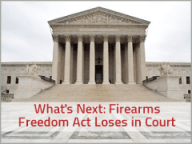 What's Next After the Firearms Freedom Act Ruling?
