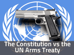 The Constitution vs the UN Arms Treaty
