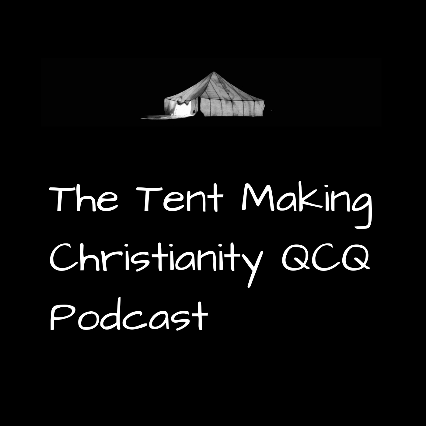 Tent Making Christianity's Top 5 QCQ Podcasts Of 2020