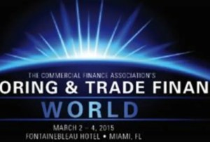 Factoring and Trade Finance World Commercial Finance Association