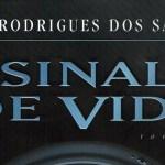 REPORTE ÓMICRON: A propósito de «Sinal de Vida», de José Rodiguez Dos Santos.