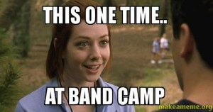 One day, at band camp...