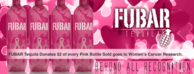fubar, tequila, women's cancer research, pink camo bottle, open bar