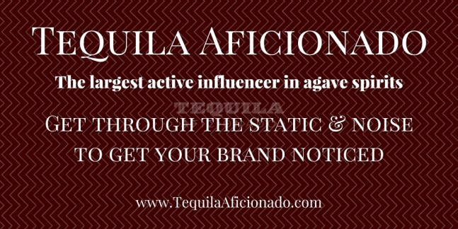 Get Noticed! Tequila Aficionado as influencer