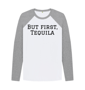 Book Cover: But first, Tequila