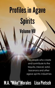 Book Cover: Profiles in Agave Spirits Volume 7