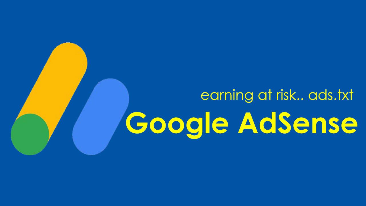 Earning at risk Google AdSense