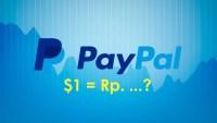 Cek nilai kurs PayPal