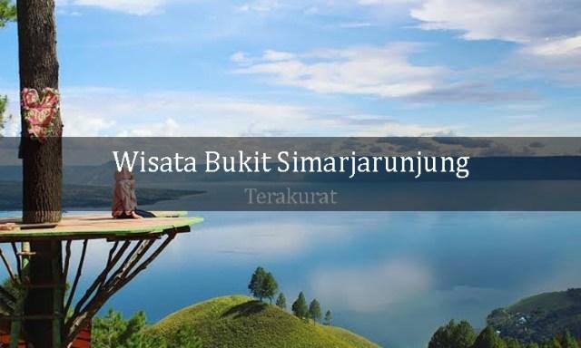 Terakurat - wisata bukit Simarjarunjung Sumatera - Wisata alam saat ini menjadi salah satu tempat yang sering dikunjungi oleh banyak wisatawan, baik wisatawan lokal maupun asing.