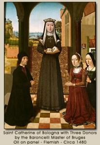 St. Catherine of Bologna with Three Donors by the Baroncelli Master of Bruges  Oil on panel -- Flemish -- Circa 1480