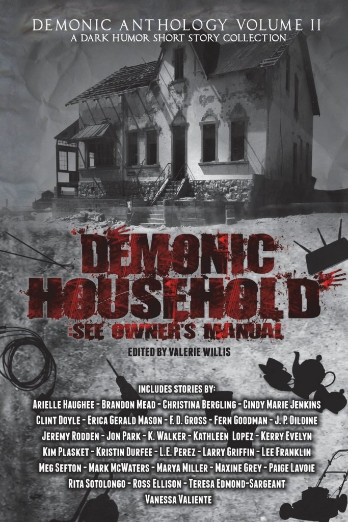 Demonic Anthology Volume 2 Demonic Household See Owner's Manual A Dark Humor Short Story Collection