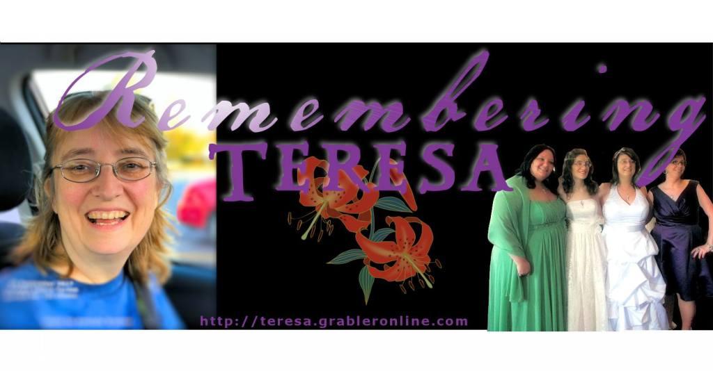 Remembering Teresa