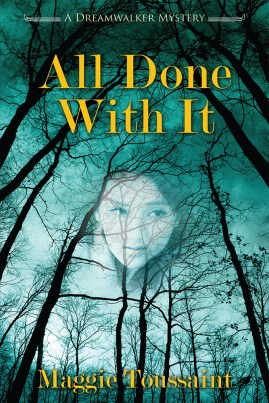 All Done With It by Maggie Toussaint