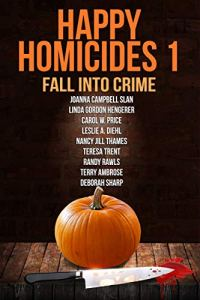 Book Cover: Happy Homicides 1: Fall into Crime