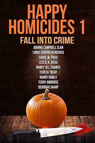Book Cover: Happy Homicides 1: Fall into Crime