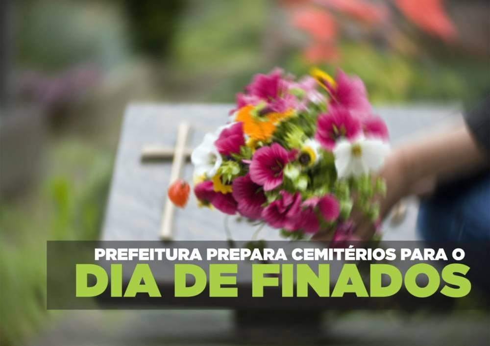 Prefeitura prepara cemitérios para o Dia de Finados