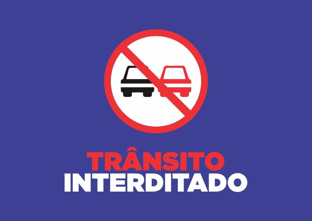 Atenção! Interdição de ruas!