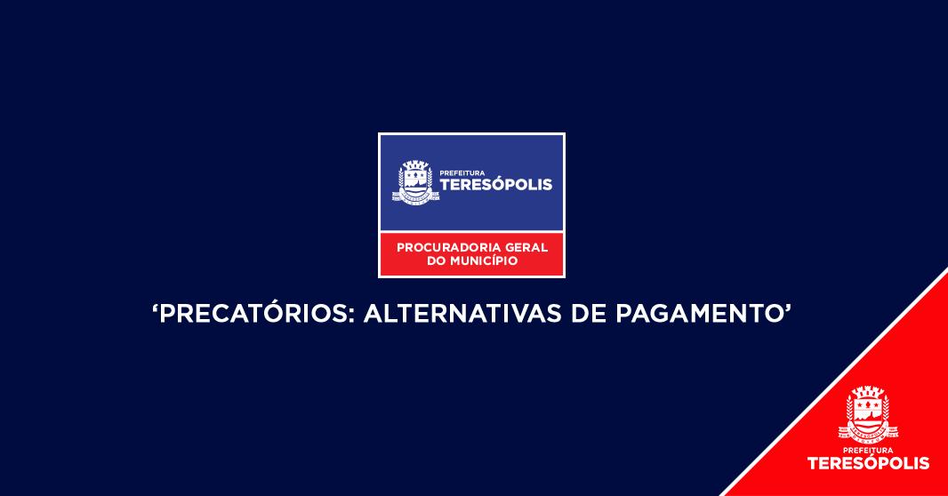 Resultados de sucesso da Procuradoria do Município na área de precatórios  serão apresentados em seminário da Frente Nacional de Prefeitos