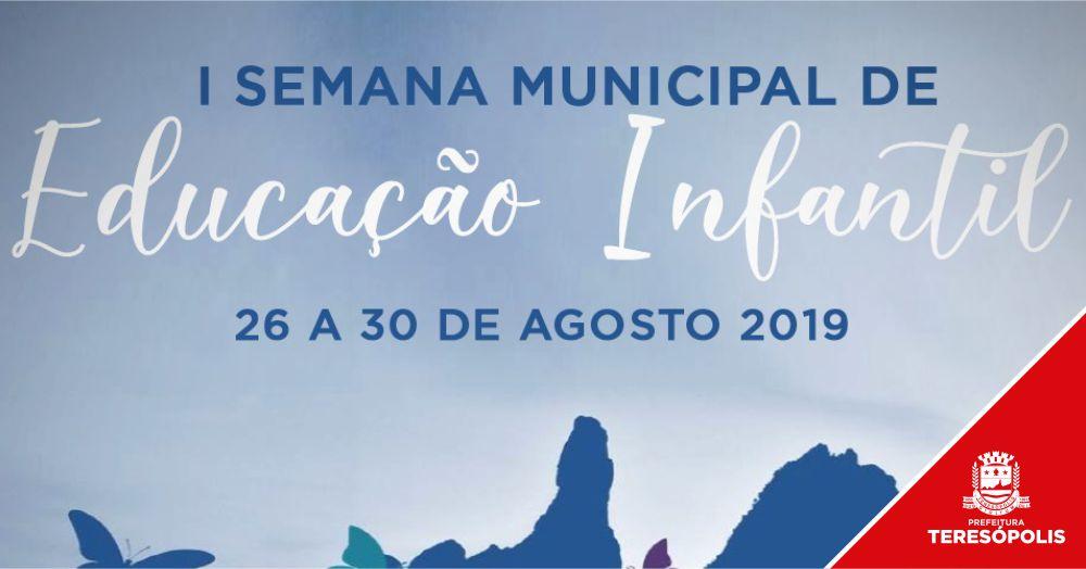 Teresópolis realiza a I Semana Municipal de Educação Infantil de 26 a 30 de agosto