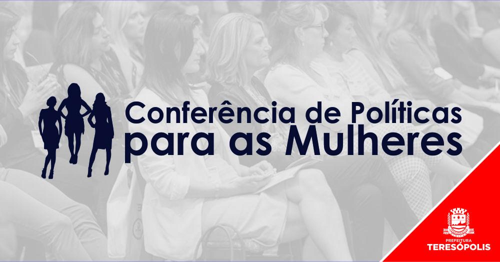Teresópolis realiza Conferência de Políticas para as Mulheres
